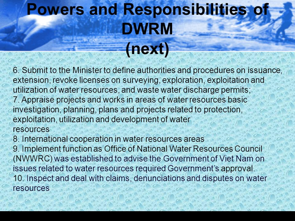 Powers and Responsibilities of DWRM (next)