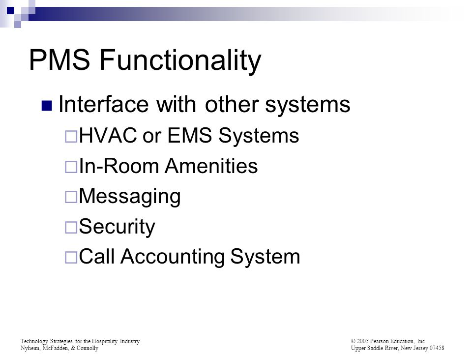 PMS Functionality Interface with other systems HVAC or EMS Systems