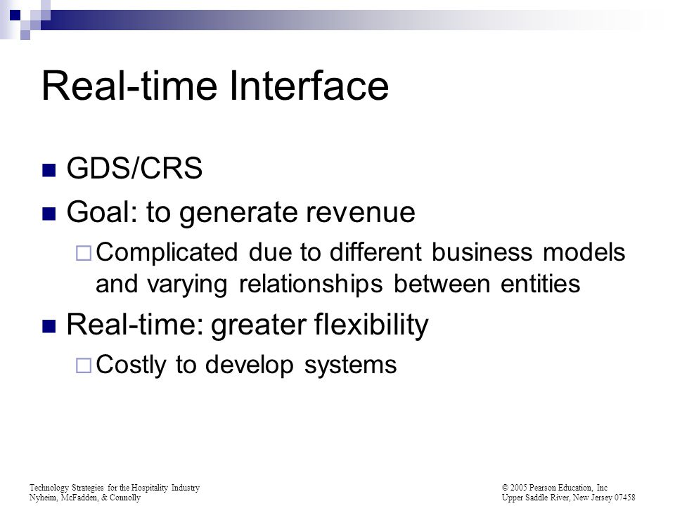 Real-time Interface GDS/CRS Goal: to generate revenue