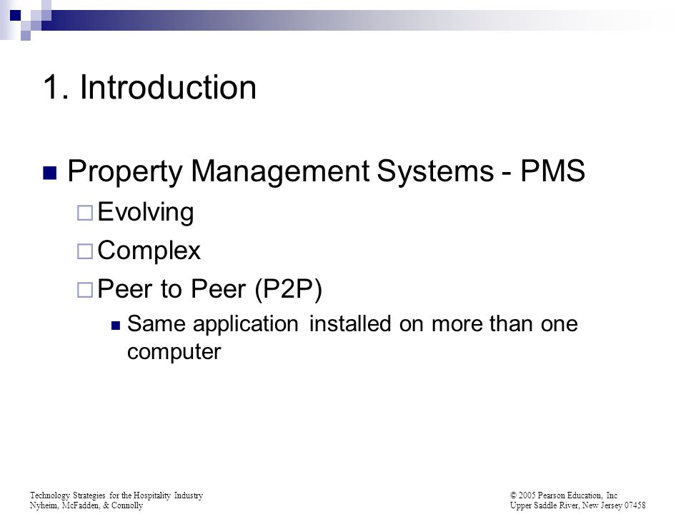1. Introduction Property Management Systems - PMS Evolving Complex