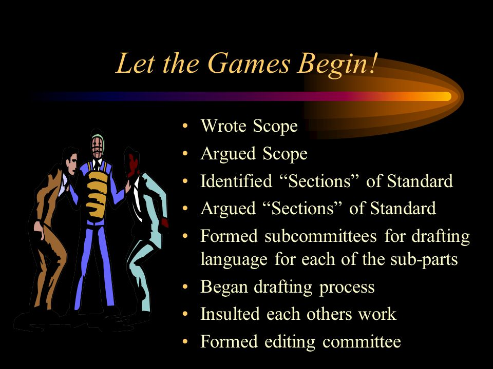 Let the Games Begin! Wrote Scope Argued Scope