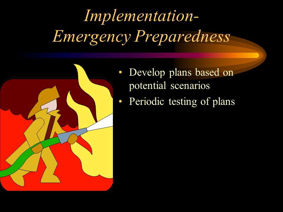 Implementation- Emergency Preparedness