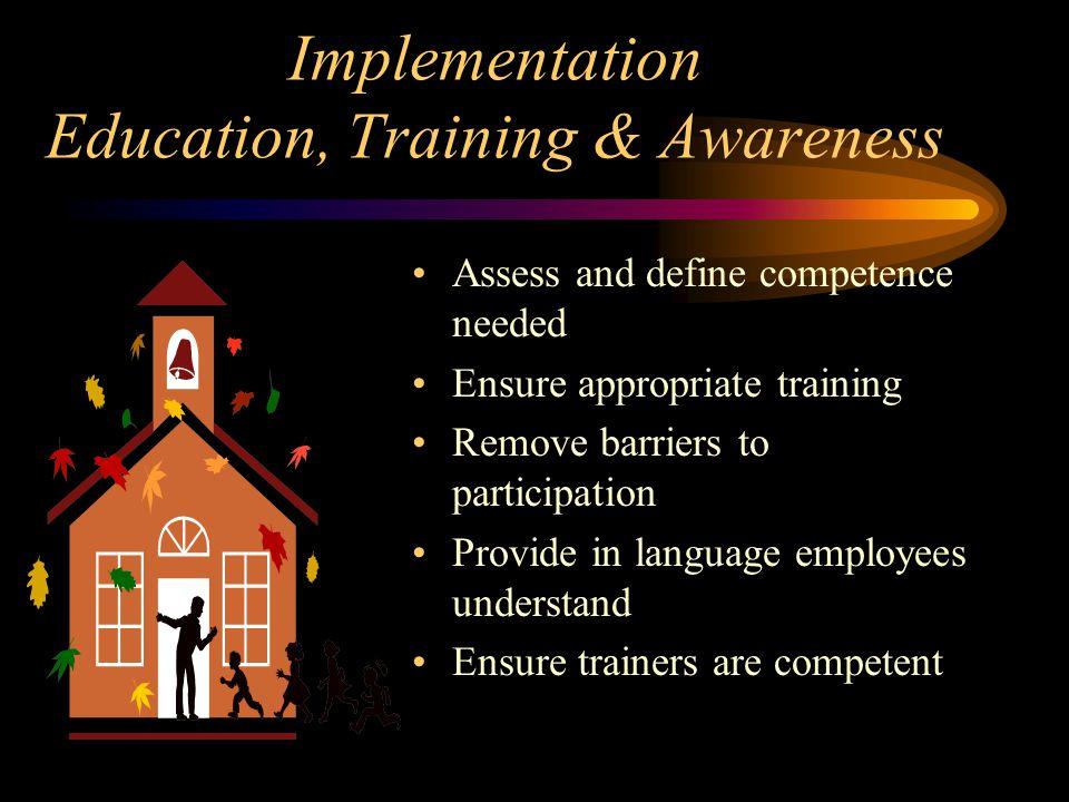 Implementation Education, Training & Awareness