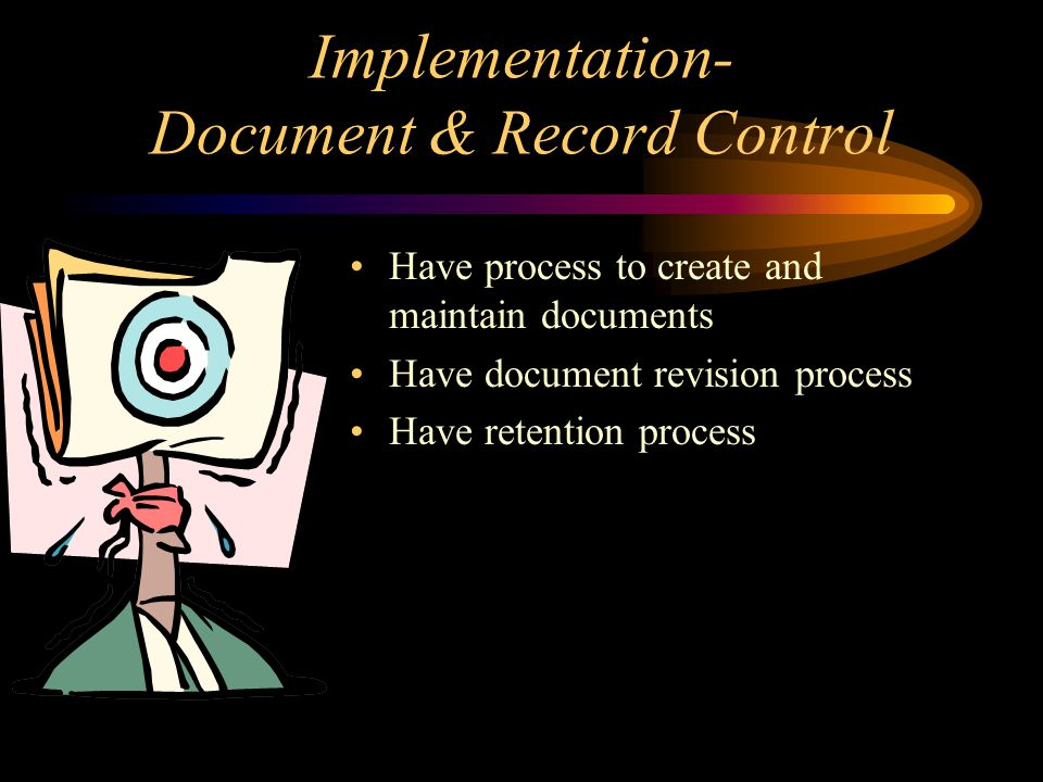 Implementation- Document & Record Control
