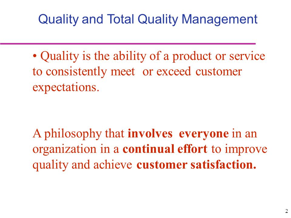 Quality and Total Quality Management