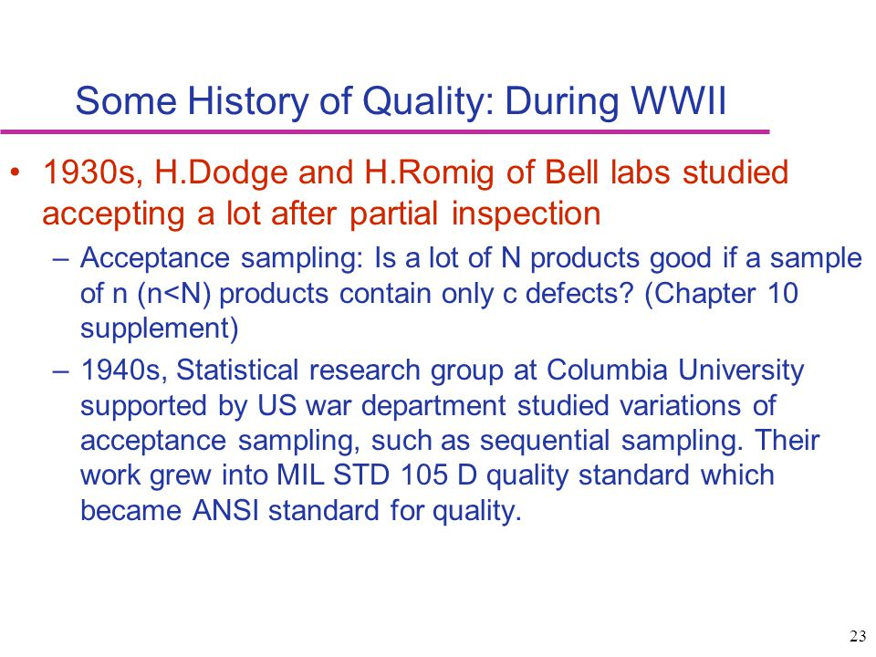 Some History of Quality: During WWII