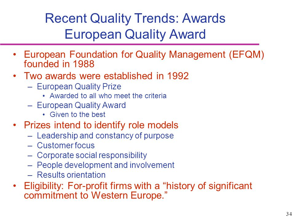 Recent Quality Trends: Awards European Quality Award