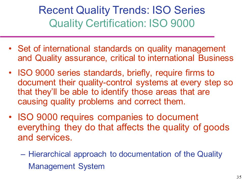 Recent Quality Trends: ISO Series Quality Certification: ISO 9000