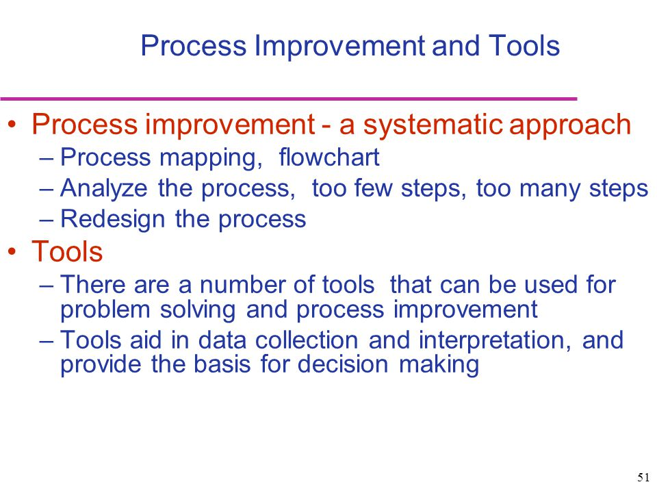 Process Improvement and Tools
