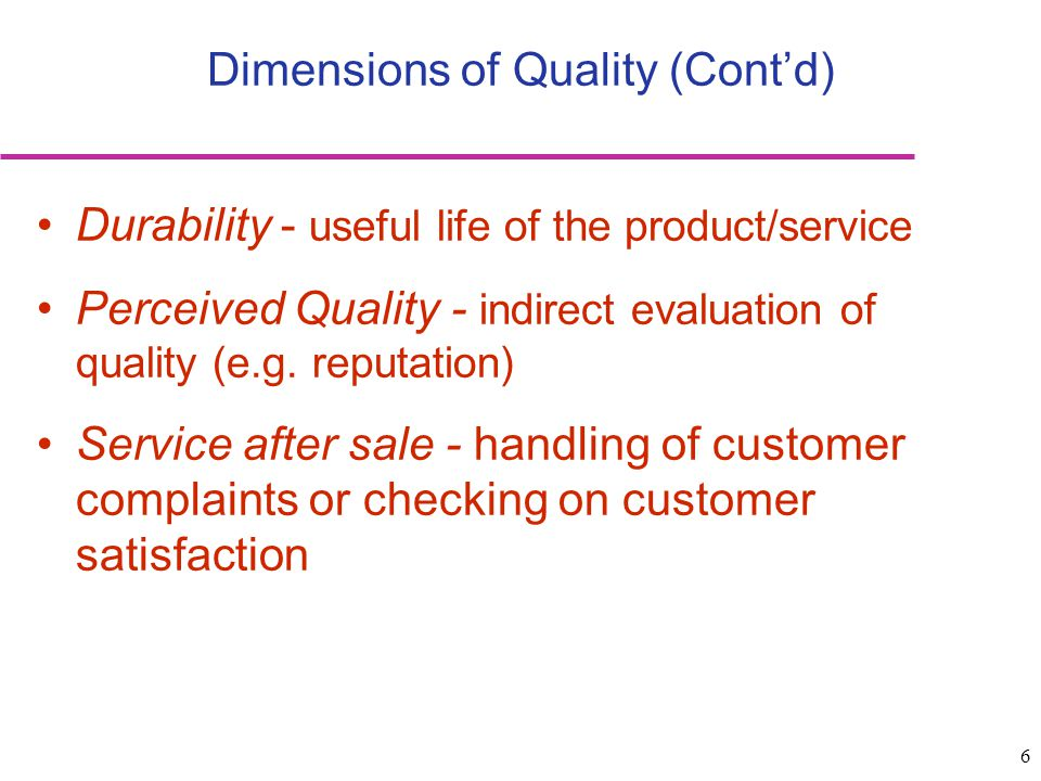Dimensions of Quality (Cont'd)