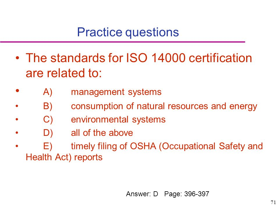 The standards for ISO 14000 certification are related to:
