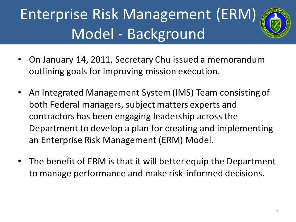 Enterprise Risk Management (ERM) Model - Background