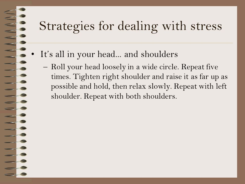 Strategies for dealing with stress