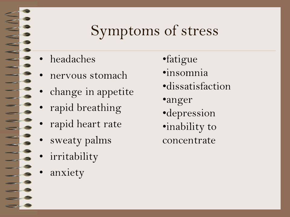 Symptoms of stress headaches nervous stomach change in appetite