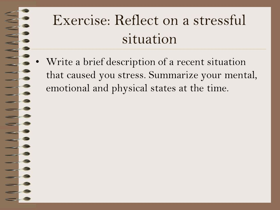 Exercise: Reflect on a stressful situation
