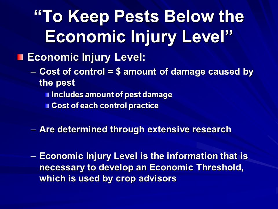 To Keep Pests Below the Economic Injury Level