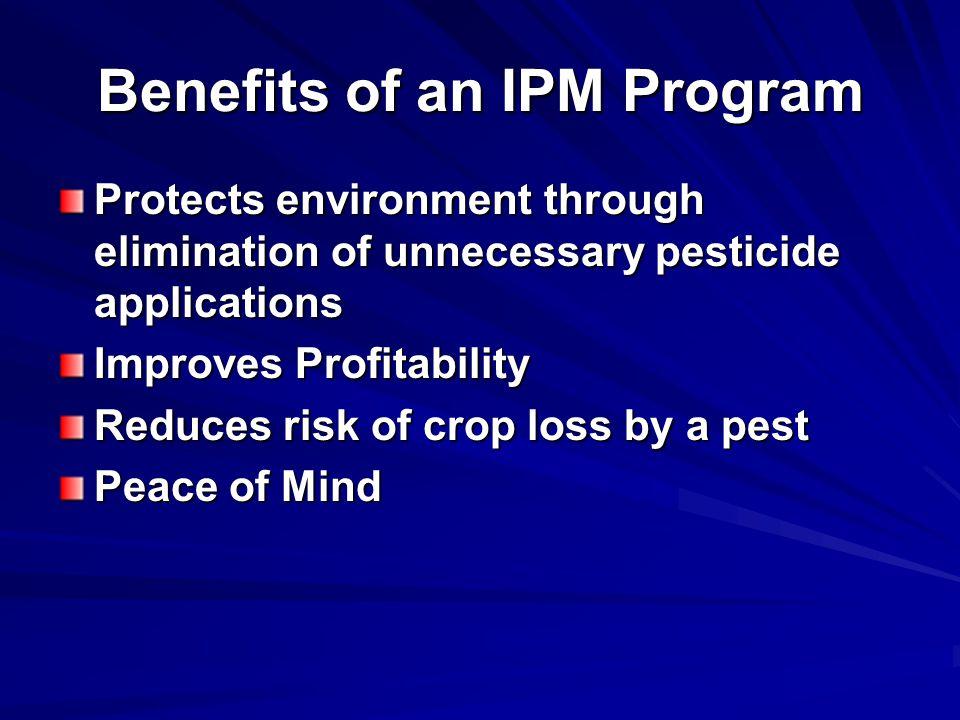 Benefits of an IPM Program