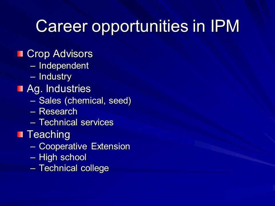 Career opportunities in IPM