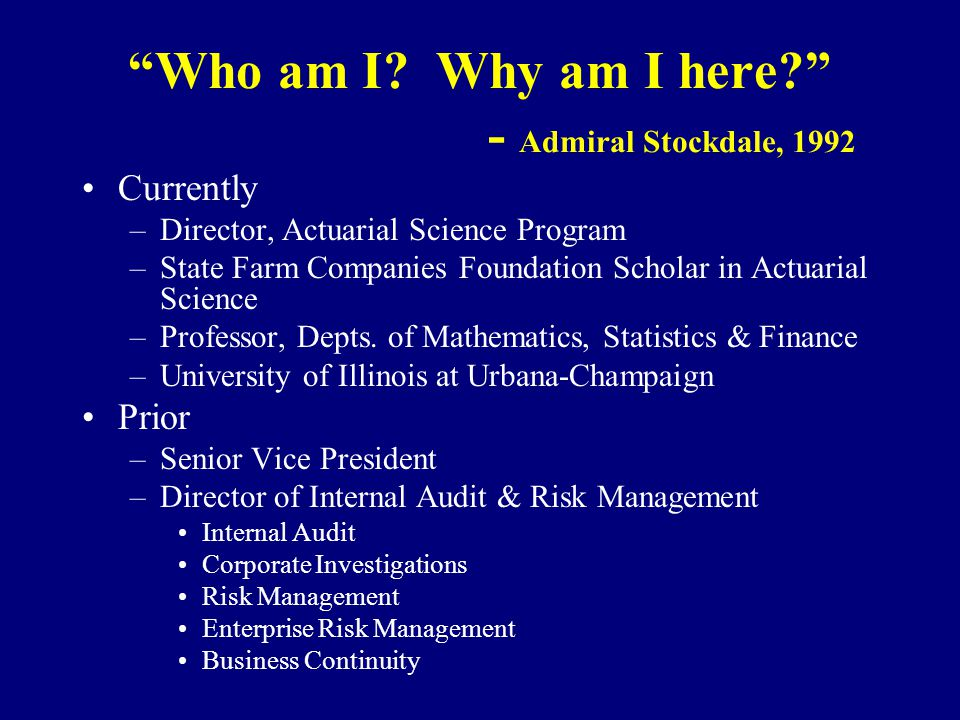 Who am I Why am I here - Admiral Stockdale, 1992