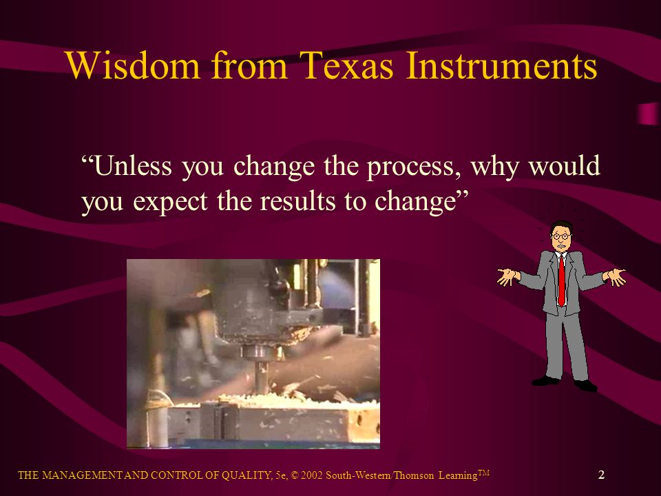 Wisdom from Texas Instruments