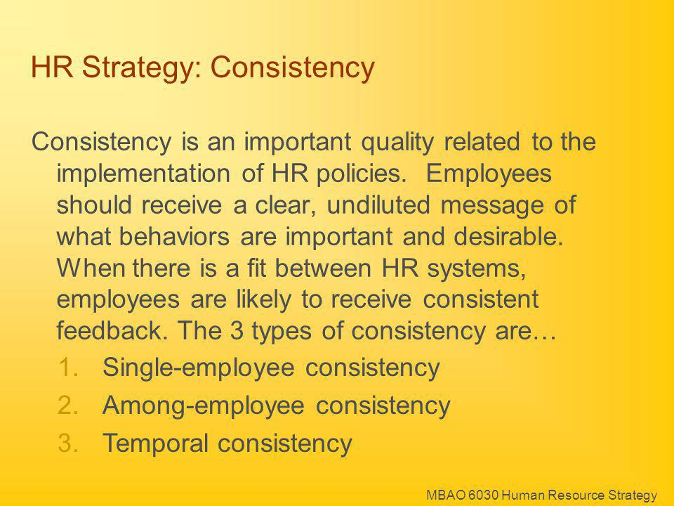 HR Strategy: Consistency