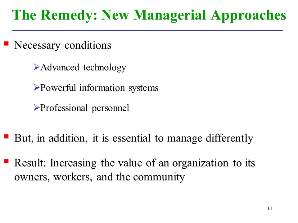 The Remedy: New Managerial Approaches