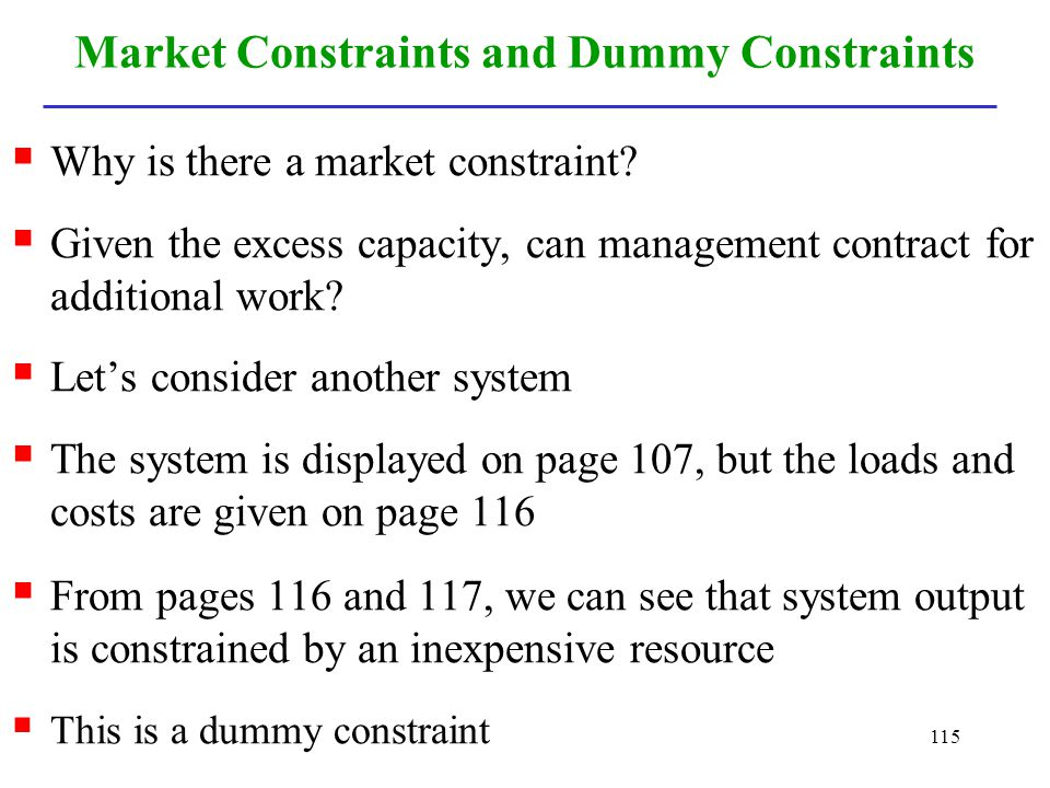 Market Constraints and Dummy Constraints