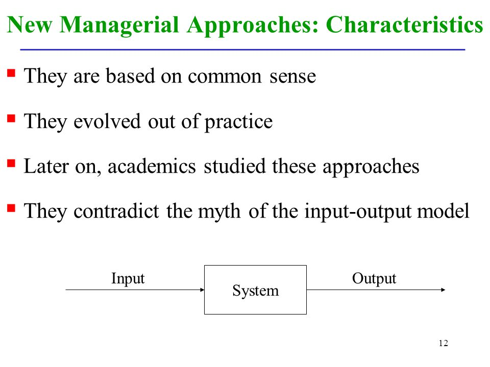 New Managerial Approaches: Characteristics