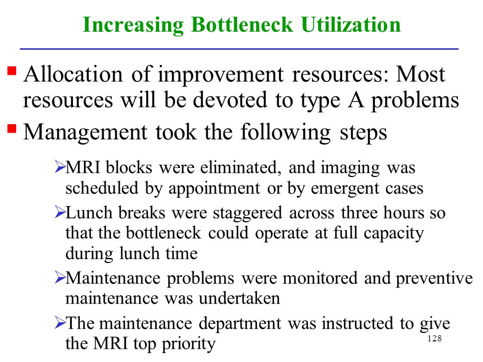 Increasing Bottleneck Utilization