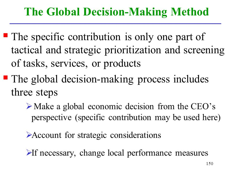 The Global Decision-Making Method
