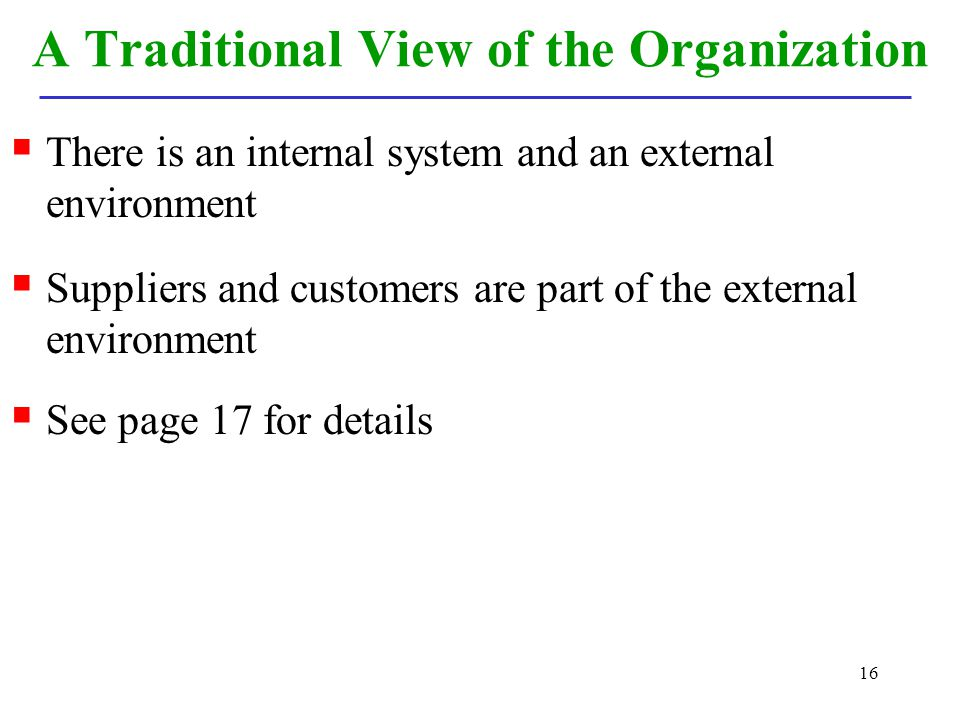 A Traditional View of the Organization