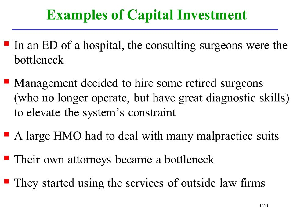 Examples of Capital Investment