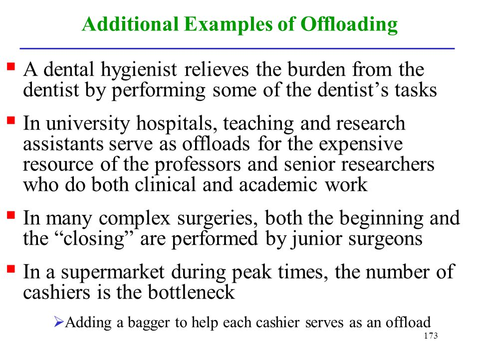 Additional Examples of Offloading