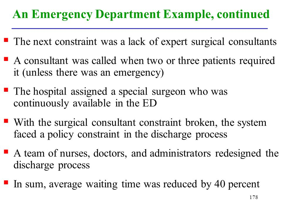 An Emergency Department Example, continued