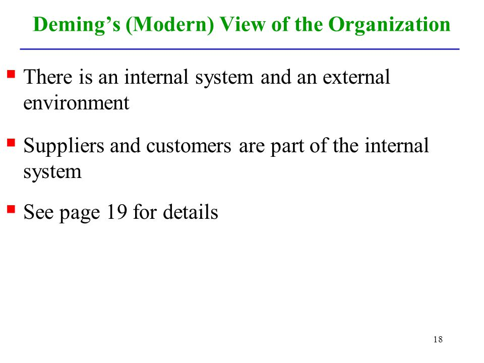 Deming's (Modern) View of the Organization