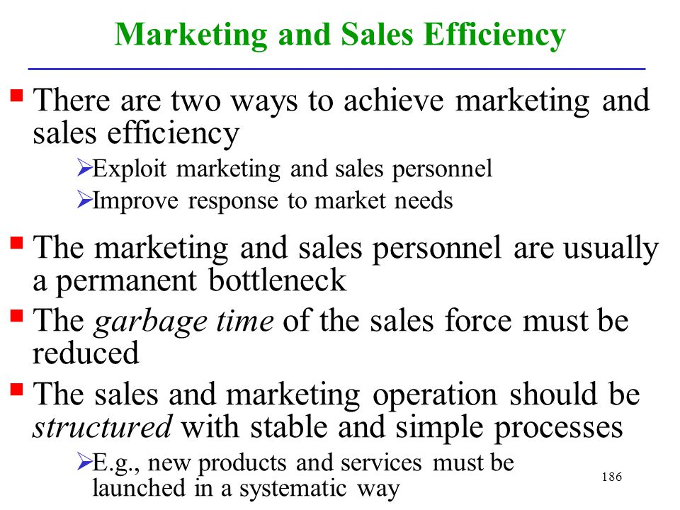 Marketing and Sales Efficiency