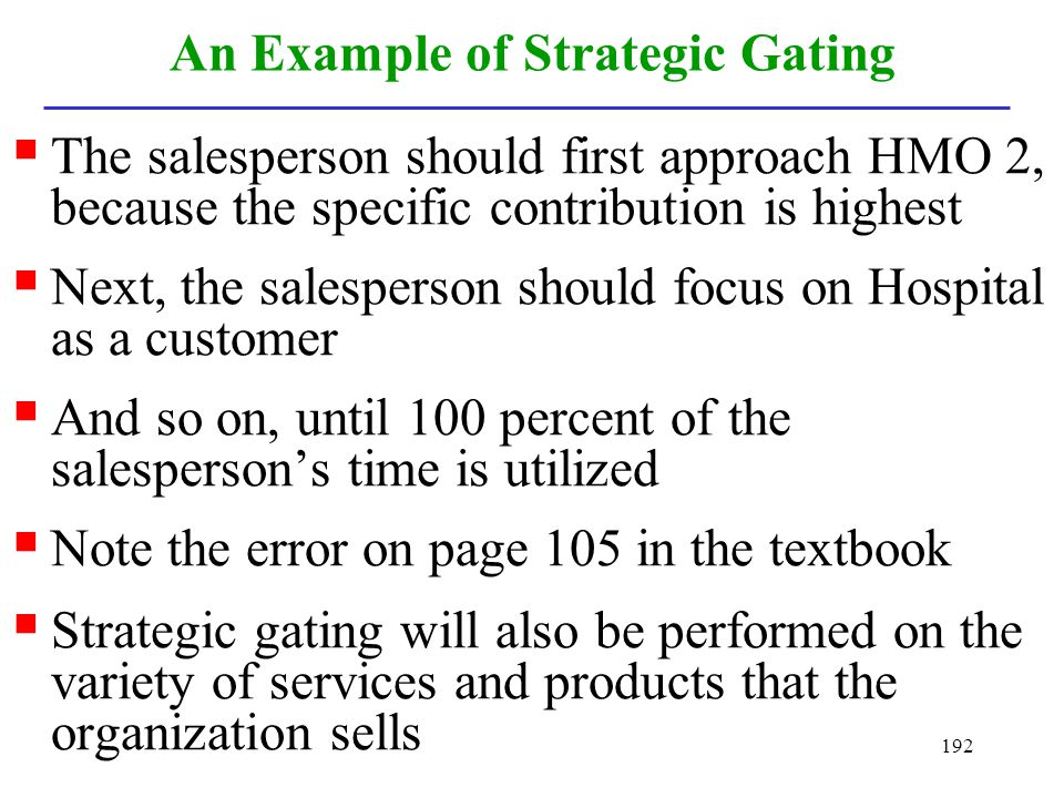 An Example of Strategic Gating
