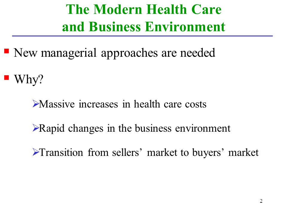 The Modern Health Care and Business Environment