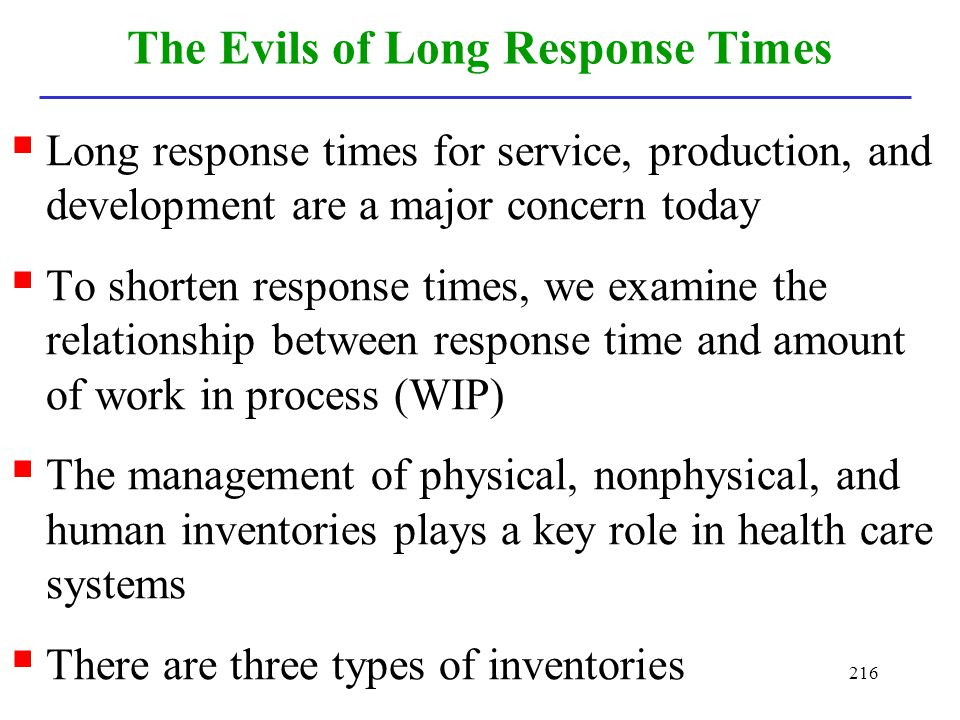 The Evils of Long Response Times