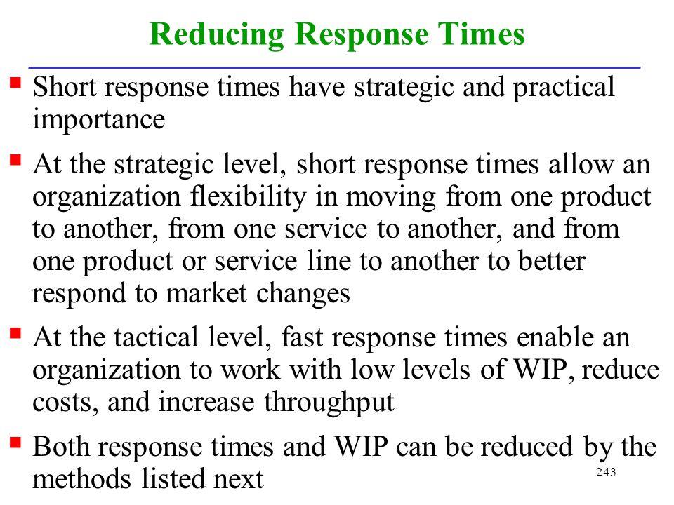 Reducing Response Times