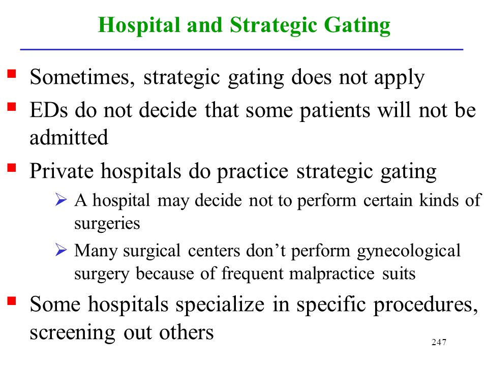 Hospital and Strategic Gating