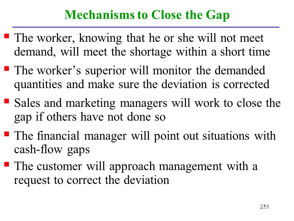 Mechanisms to Close the Gap