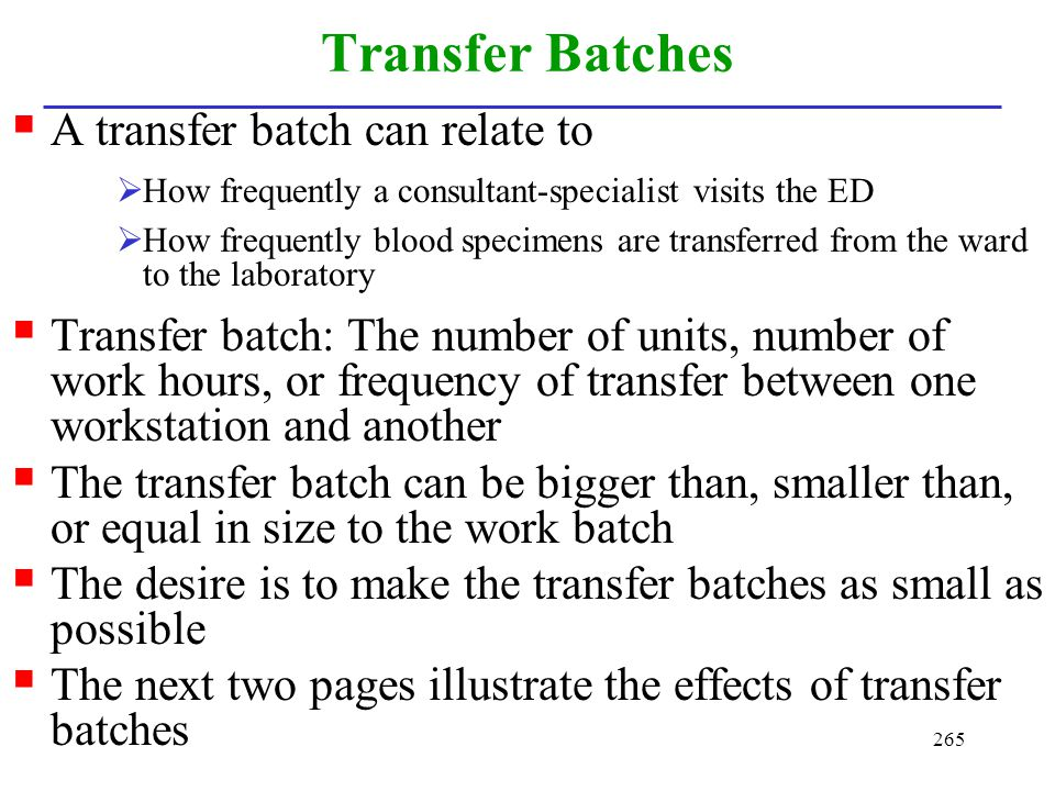 Transfer Batches A transfer batch can relate to