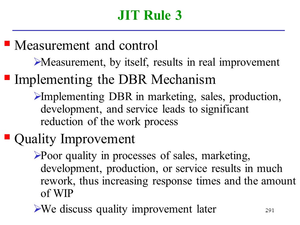Measurement and control Implementing the DBR Mechanism