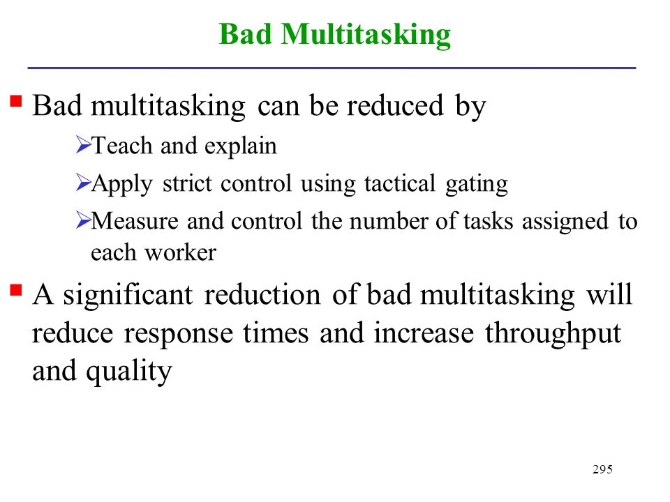 Bad multitasking can be reduced by