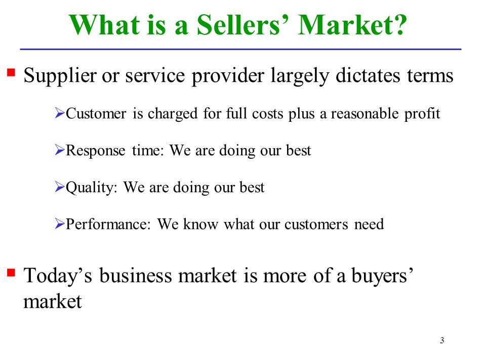 What is a Sellers' Market
