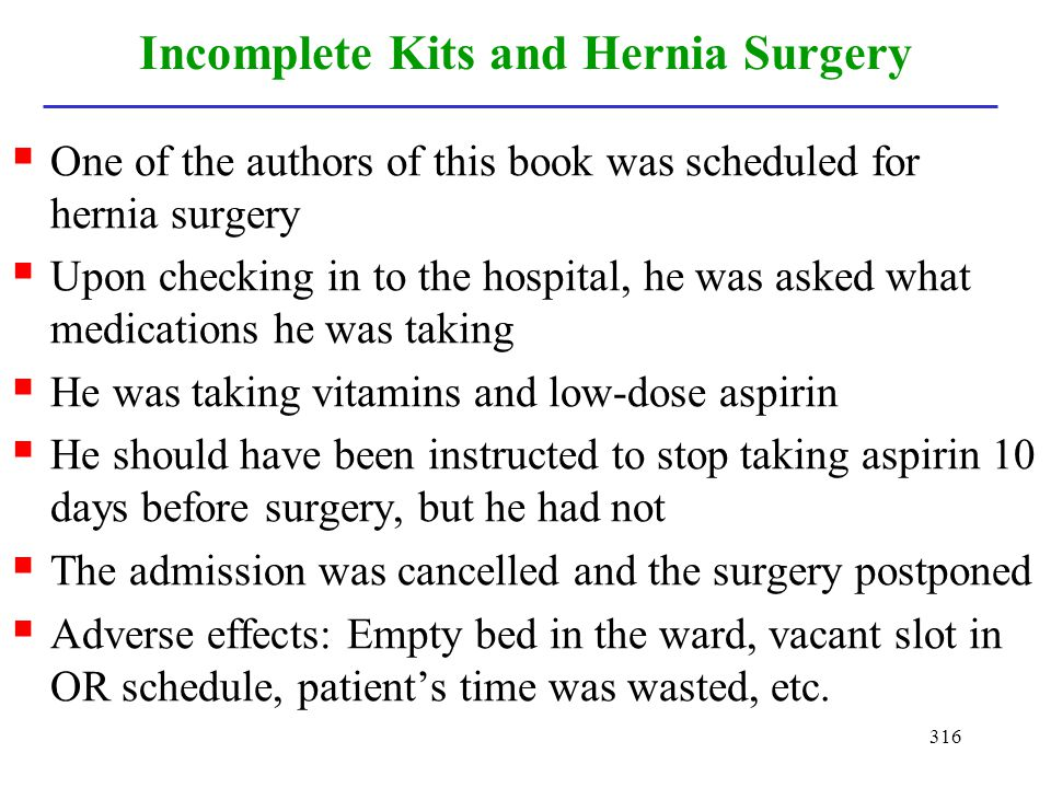 Incomplete Kits and Hernia Surgery