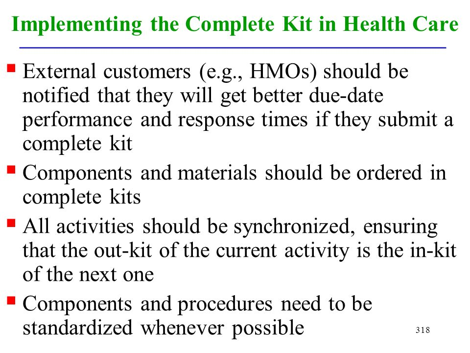 Implementing the Complete Kit in Health Care