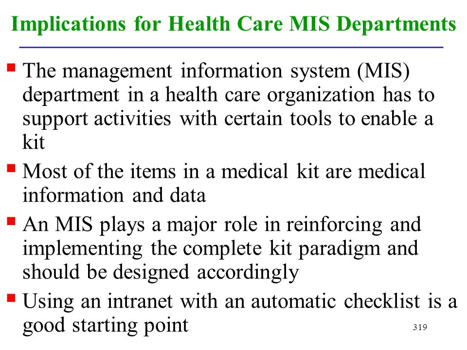 Implications for Health Care MIS Departments