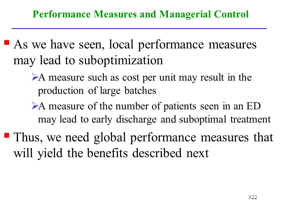 Performance Measures and Managerial Control